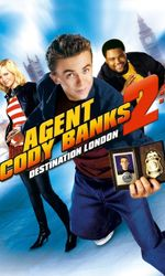 Cody Banks Agent Secret 2 : Destination Londresen streaming