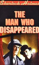 Sherlock Holmes: The Man Who Disappeareden streaming