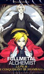 Fullmetal alchemist Le Film Conqueror of Shamballaen streaming