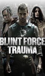 Blunt Force Traumaen streaming