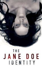 The Jane Doe Identityen streaming