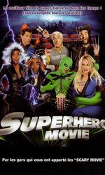 Super-Héros Movieen streaming