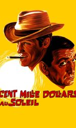 Cent mille dollars au soleilen streaming