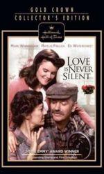 Love is Never Silenten streaming