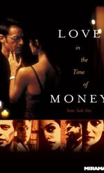 Love in the Time of Moneyen streaming