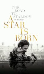 The Road to Stardom: The Making of A Star is Bornen streaming