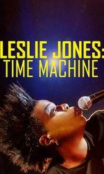 Leslie Jones: Time Machineen streaming