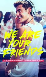 We Are Your Friendsen streaming
