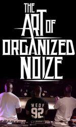The Art of Organized Noizeen streaming