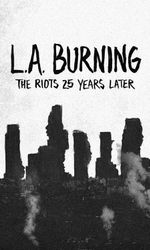 L.A. Burning: The Riots 25 Years Lateren streaming