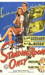 Standing Room Onlyen streaming