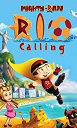 Mighty Raju Rio Callingen streaming
