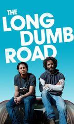 The Long Dumb Roaden streaming