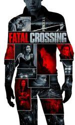 Fatal Crossingen streaming