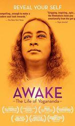 Awake: The Life of Yoganandaen streaming