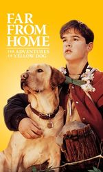 Far from Home: The Adventures of Yellow Dogen streaming