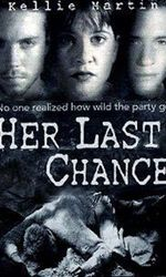 Her Last Chanceen streaming