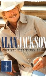 Alan Jackson: Greatest Hits Volume II Disc 1en streaming