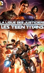 La Ligue des justiciers vs les Teen Titansen streaming