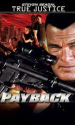True Justice - Paybacken streaming