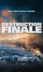 Destruction Finaleen streaming