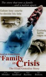 A Family in Crisis: The Elian Gonzales Storyen streaming