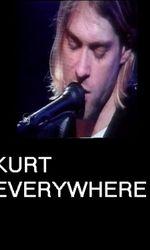 Kurt Everywhereen streaming
