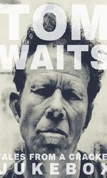 Tom Waits: Tales from a Cracked Jukeboxen streaming