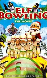 Elf Bowling the Movieen streaming