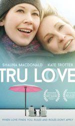 Tru Loveen streaming