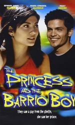 The Princess and the Barrio Boyen streaming