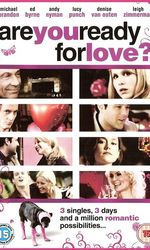 Are You Ready for Love?en streaming
