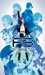 Persona 3: The Movie #4 - Winter of Rebirthen streaming
