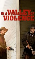 In A Valley Of Violenceen streaming