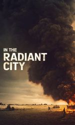 In the Radiant Cityen streaming