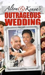 Alton & Kenya's Outrageous Weddingen streaming