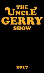 The Uncle Gerry Showen streaming