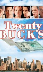 Twenty Bucksen streaming