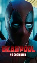 Deadpool: No Good Deeden streaming