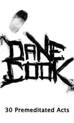Dane Cook, 30 Premeditated Actsen streaming