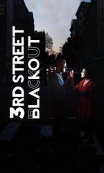 3rd Street Blackouten streaming