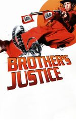 Brother's Justiceen streaming