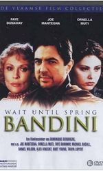 Wait Until Spring, Bandinien streaming