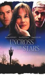 Uncross The Starsen streaming