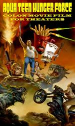 Aqua Teen Hunger Force Colon Movie Film for Theatersen streaming