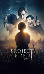 Project Eden: Vol. Ien streaming