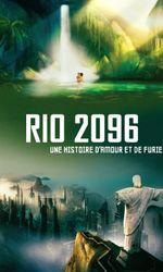 Rio 2096 : Une histoire d'amour et de furieen streaming