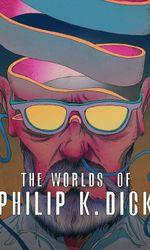Les mondes de Philip K. Dicken streaming