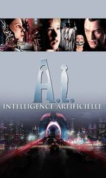 A.I. : Intelligence Artificielleen streaming