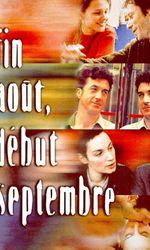 Fin août, début septembreen streaming